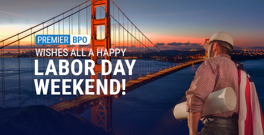 Labor Day greetings from Premier BPO
